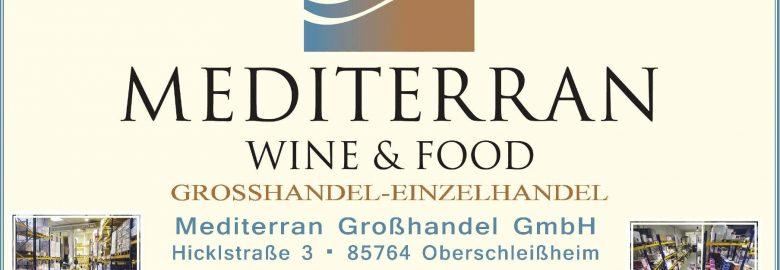MEDITERRAN WINE & FOOD Großhandel GmbH